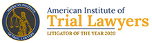American Institue of Trial Lawyers, Litigator of the year 2020