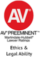 AV Preeminent Ethics and Legal Ability